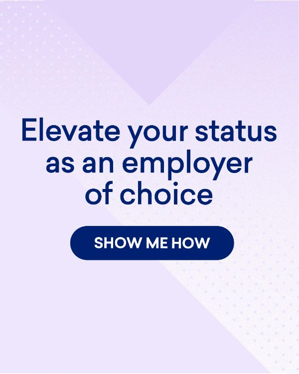 Elevate your status as an employer of choice